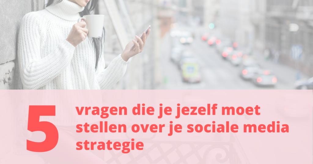 sociale media strategie