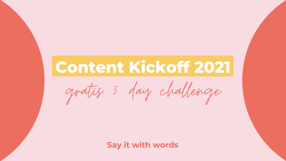 Content Kickoff 2021 goal-setting challenge