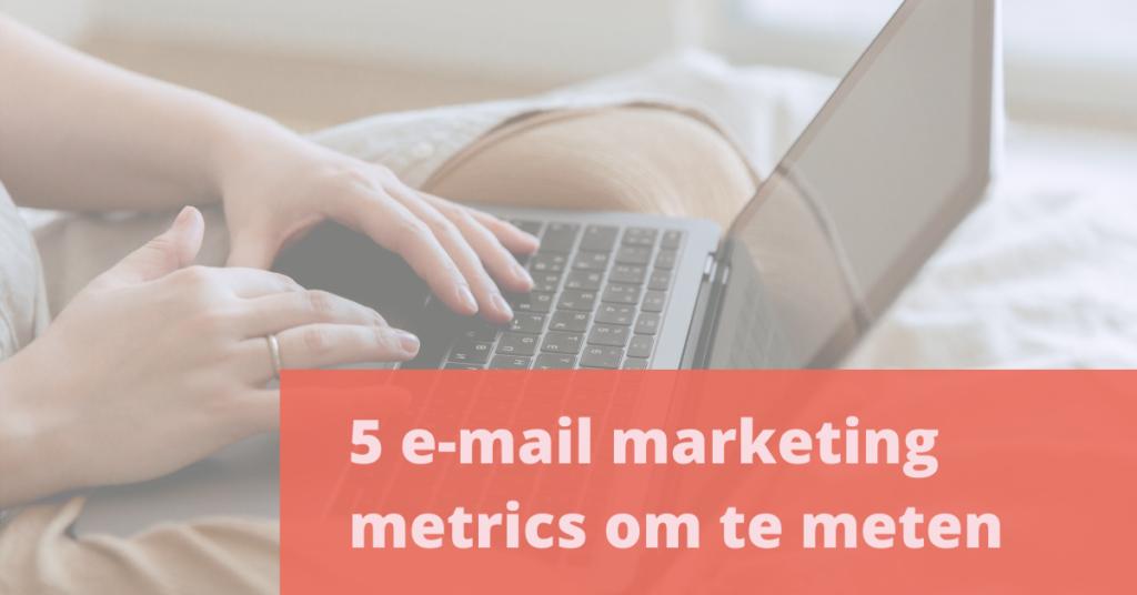 e-mail marketing metrics