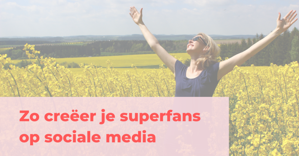 Superfans op social media